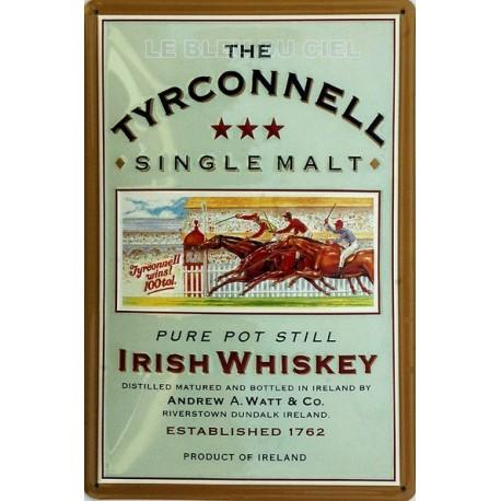 Plaque métal publicitaire 20x30 cm bombée en relief : THE TYRCONNELL Whisky