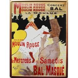 Plaque métal publicitaire 30x40 cm plate  : Moulin Rouge Concert Bal Masqué.