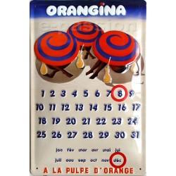 Calendrier métal publicitaire 20x30cm bombé en relief : ORANGINA.