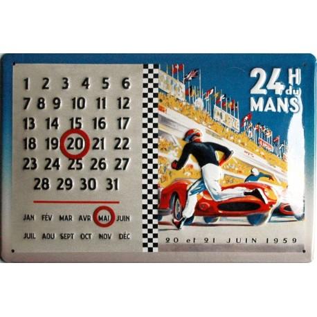 Calendrier métal publicitaire 20x30cm bombée en relief :   24 heures du Mans