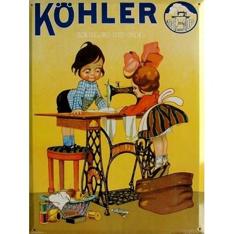 Plaque métal publicitaire 30x40cm plate : Machine à coudre Kohler.