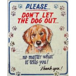 Plaque métal publicitaire 30x40cm : Please Don't let the Dog Out.