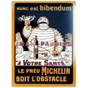 Plaque émaillée : BIBENDUM MICHELIN.