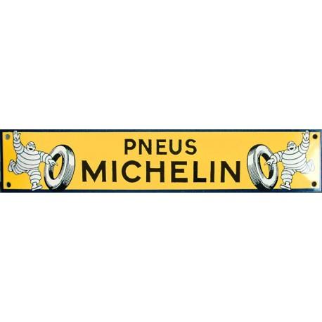Plaque émaillée : PNEUS MICHELIN.