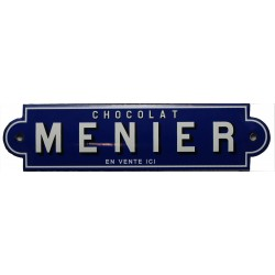 Plaque émaillée : CHOCOLAT MENIER.
