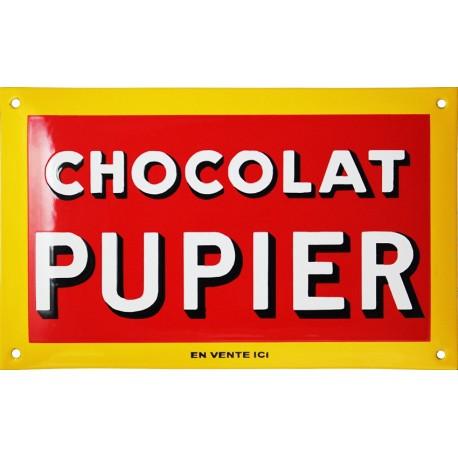 Plaque émaillée :  CHOCOLAT PUPIER