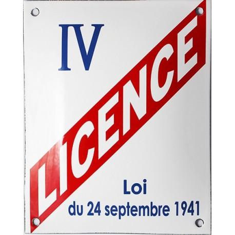 Plaque  LICENCE IV Bombée (décoration, sans repiquage)