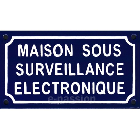 Plaque de rue émaillée de 10x18cm en relief, plate, faite au pochoir : MAISON SOUS SURVEILLANCE
