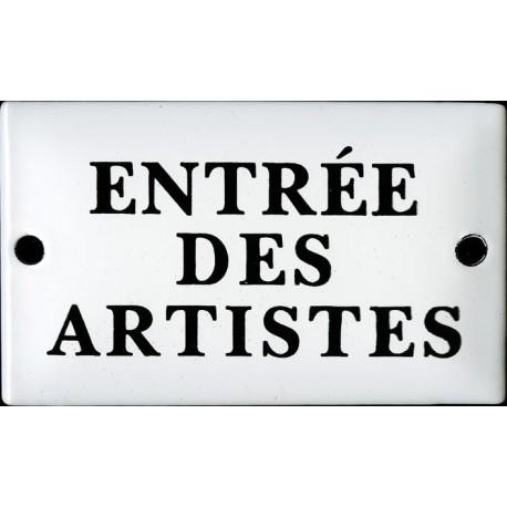 Plaque émaillée  humoristique  : ENTRÉE DES ARTISTES