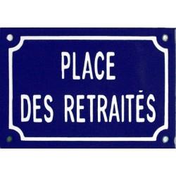 Plaque de rue émaillée : PLACE DES RETRAITÉS.
