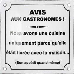 Plaque émaillée humoristique bombée :  AVIS AUX GASTRONOMES !