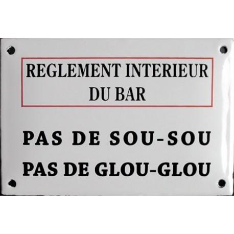 Plaque émaillée humoristique : REGLEMENT INTÉRIEUR DU BAR.