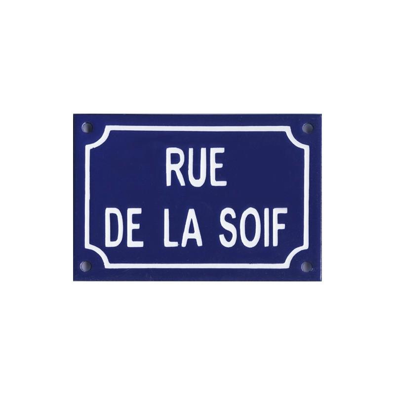 Plaque de rue maill e humoristique rue de la soif for Plaque de porte humoristique