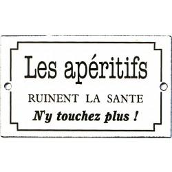 Plaque émaillée humoristique : LES APÉRITIFS...