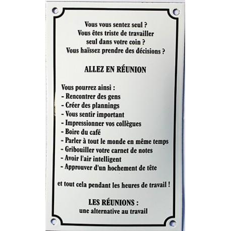 Plaque émaillée humoristique : ALLEZ EN RÉUNION....