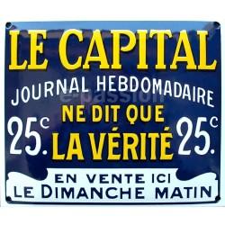 Plaque émaillée bombée relief,  faite au pochoir Le Capital dim : 22x27cm