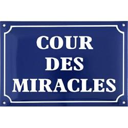 Plaque de rue émaillée humorsitique  : COUR DES MIRACLES