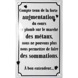 Plaque émaillée humoristique : AUGMENTATION DU COURS DU PLOMB...