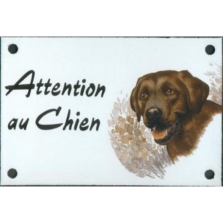 Plaque émail 10x15cm Attention au Chien : Labrador Chocolat