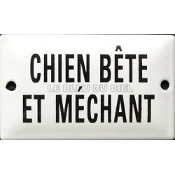 Plaque humoristique  émaillée plate liseré 6x10cm  CHIEN BÊTE et MECHANT