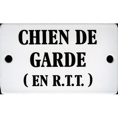 Plaque humoristique émaillée bombée de 6x10 cm CHIEN DE GARDE EN RTT
