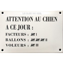 Plaque humoristique émaillée bombée de 10x15 cm ATTENTION AU CHIEN A CE JOUR