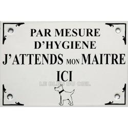 Plaque de service émaillée  10x15 cm PAR MESURE D'YGIÈNE J'ATTENDS..