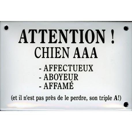 Plaque humoristique émaillée bombée 10x15 cm : ATTENTION CHIEN AAA