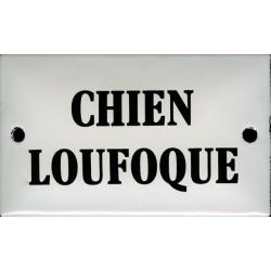 Plaque humoristiauqe émaillée bombée  6x10cm : CHIEN LOUFOQUE
