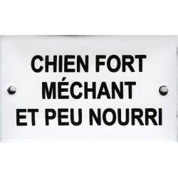 Plaque humoristique émaillée bombée 6x10cm : CHIEN FORT MÉCHANT ET PEU NOURRI