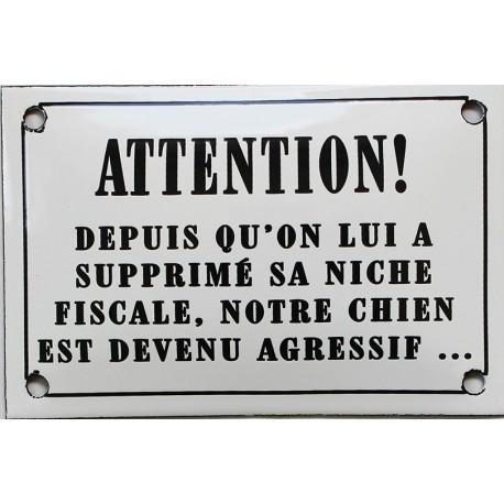Plaque humoristique émaillée bombée 10x15cm : ATTENTION DEPUIS QU'ON LUI A SUPPRIMÉ...