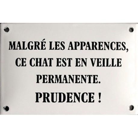 Plaque humoristique émaillée 10x15cm : MALGRÉ LES APPARENCES...