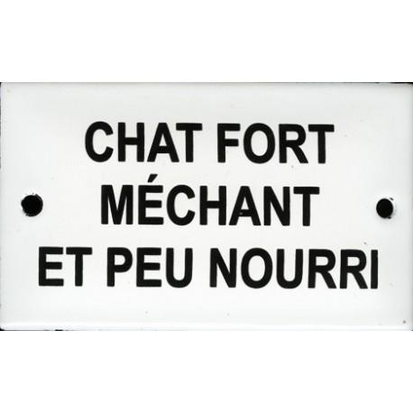 Plaque  humoristique émaillée bombée   6x10cm : CHAT FORT MÉCHANT ET PEU NOURRI
