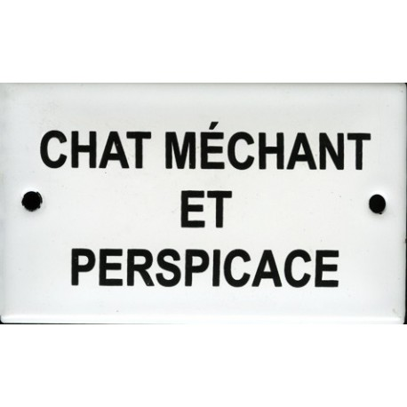 Plaque humoristique émaillée bombée  6x10cm : CHAT MÉCHANT ET PERSPICACE