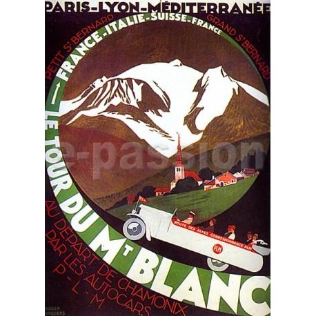 Affiche publicitaire dim : 50x70cm : le Tour du Mont Blanc