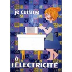 Pour votre décoration intérieure, Affiche publicitaire dim : 50x70cm Je cuisine à l'électricité