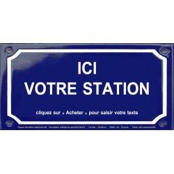 Plaque de rue émaillée 12x24cm : Station métro personnalisable