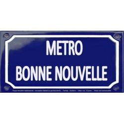 Plaque de rue émaillée 12x24cm : Station métro BONNE NOUVELLE.