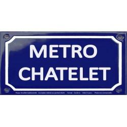 Plaque de rue émaillée 12x24cm : Station métro CHATELET.