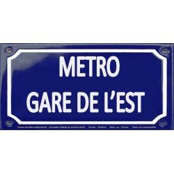 Plaque de rue émaillée 12x24cm : Station métro GARE DE L'EST.