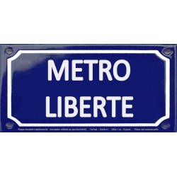 Plaque de rue émaillée 12x24cm : Station métro LIBERTE