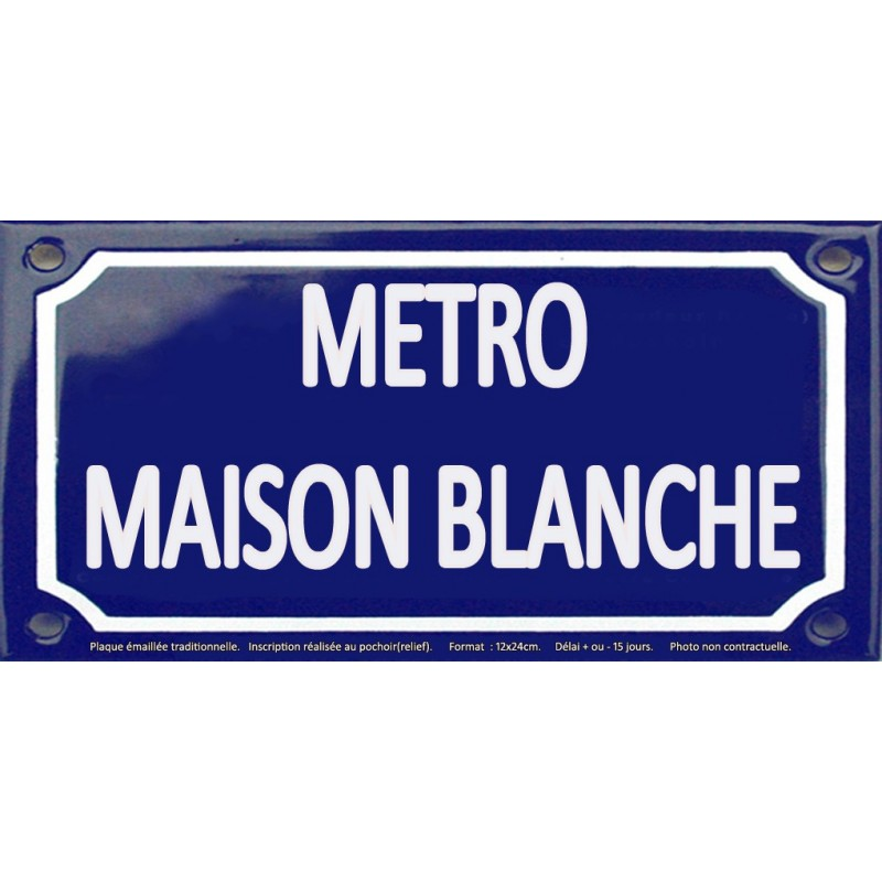plaque de rue maill e 12x24cm station m tro maison blanche. Black Bedroom Furniture Sets. Home Design Ideas