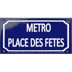 Plaque de rue émaillée 12x24cm : Station métro PLACE DES FÊTES