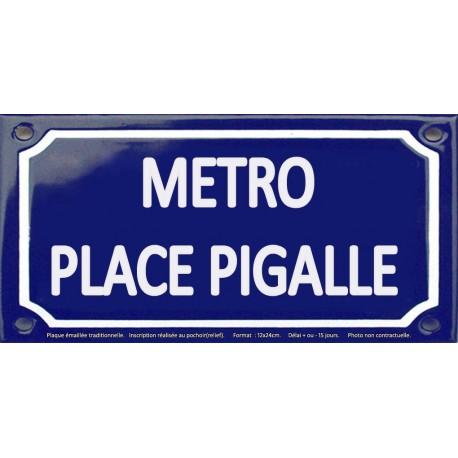 Plaque de rue émaillée 12x24cm : Station métro PLACE PIGALLE