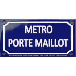 Plaque de rue émaillée 12x24cm : Station métro PORTE MAILLOT