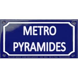 Plaque de rue émaillée 12x24cm : Station métro PYRAMIDES