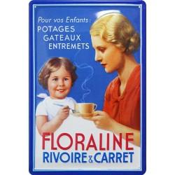 Plaque métal publicitaire 20x30cm bombée en relief : Floraline Rivoire et Carret