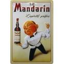 Plaque métal publicitaire 20x30 cm bombée en relief : Apéritif Le Mandarin.