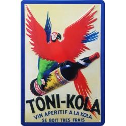 Plaque métal publicitaire 20x30cm  bombée en relief : Apéritif Toni Kola.