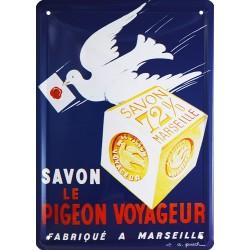 Plaque métal publicitaire 15x21cm plate : Savon Le Pigeon Voyageur.